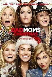 BAD MOMS CHRISTMAS, A Poster