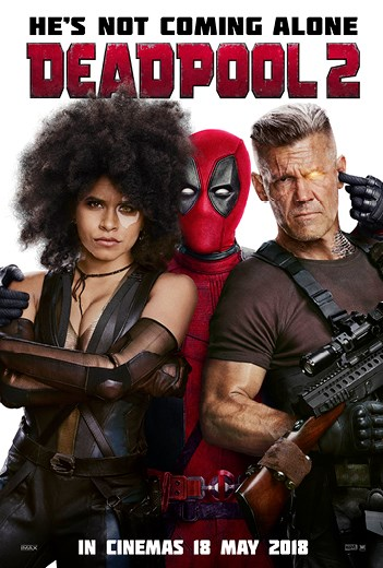 DEADPOOL 2 now showing at Cavendish Square