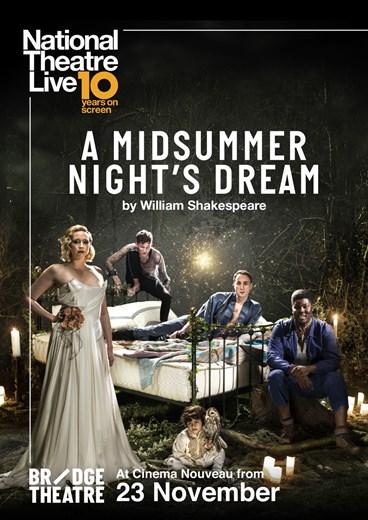 A MIDSUMMER NIGHT'S DREAM - NT LIVE